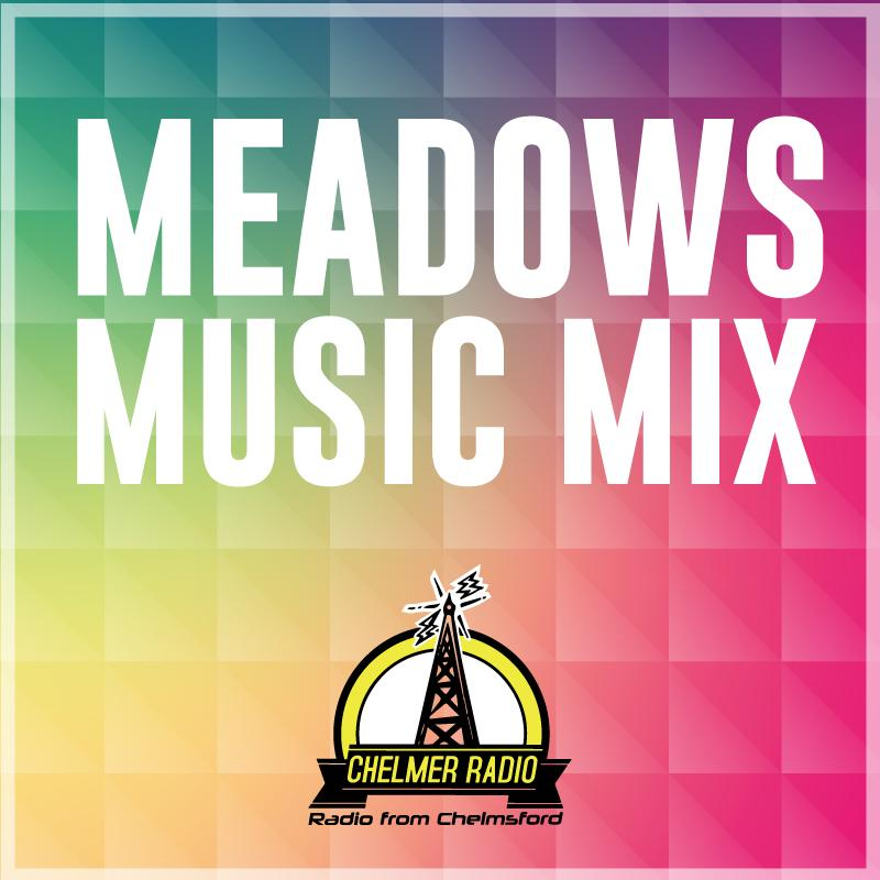 Chelmer Radio to present Meadows Music Mix