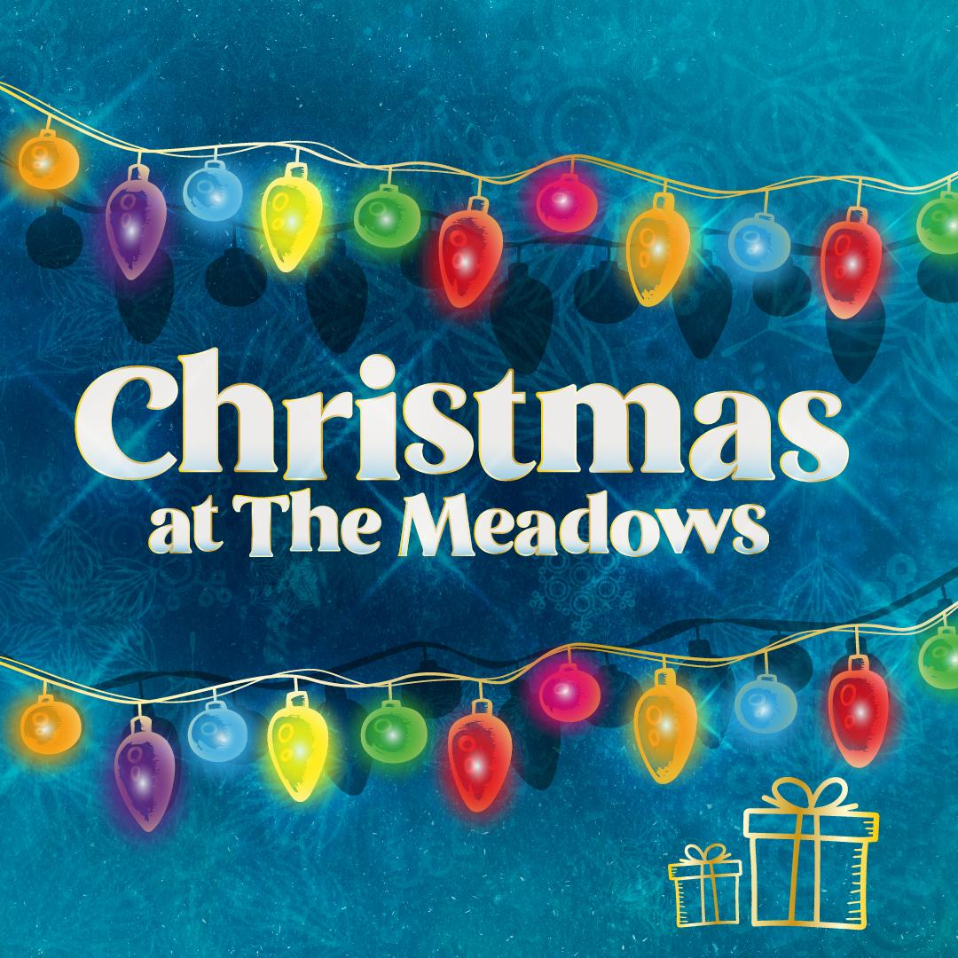 Christmas at The Meadows