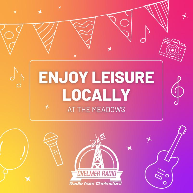 Enjoy leisure locally...at The Meadows